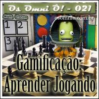 Vitirne OOÔ! (021) - Gamificação: Aprender Jogando